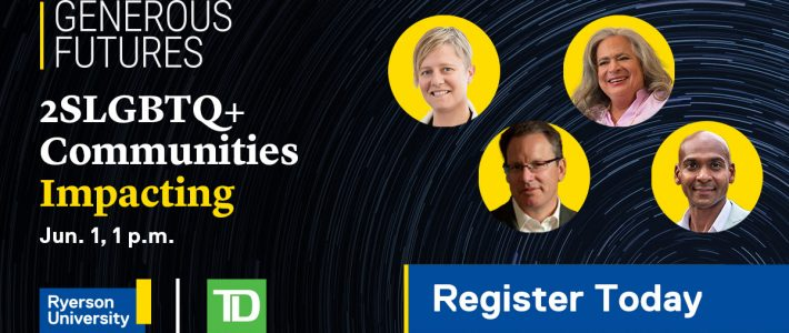Join us for the Ryerson University Generous Futures Panel, June 1st